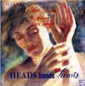 Heads, Hands, Hearts / Steve Kujala & Peter Sprague