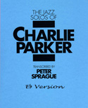 Charlie Parker Solos Book Eb Version