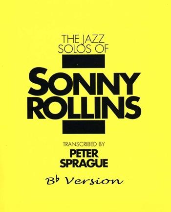 Sonny Rollins Solos Book Bb Version