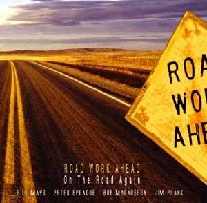 Road Work Ahead / On The Road Again CD